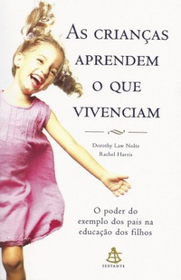 As crian�as aprendem o que vivenciam