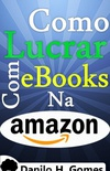 Como Lucrar Com eBooks Na Amazon