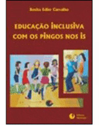 "Educa��o Inclusiva: com os pingos nos ""is"""