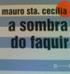 A SOMBRA DO FAQUIR