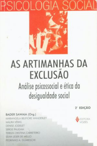 AS ARTIMANHAS DA EXCLUS�O