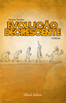 Evolu��o Decrescente