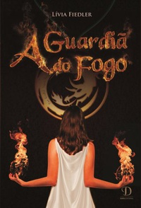 A Guardiã do Fogo
