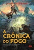 A Cr�nica do Fogo