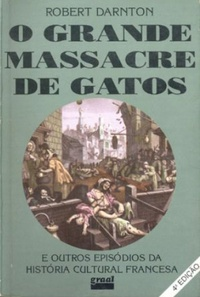 O grande massacre dos gatos