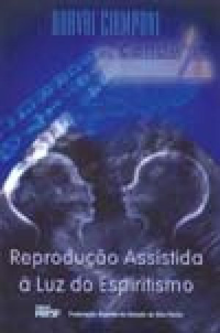 Reprodu��o Assistida � Luz do Espiritismo