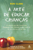 A Arte de Educar Crian�as