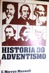 Hist�ria do adventismo