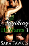 Anything He Wants 3: Love and War