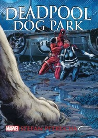 Deadpool. Dog Park