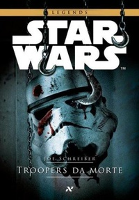 Star Wars: Troopers da Morte