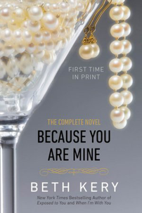 Because You Are Mine: The Complete Novel