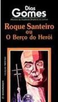 Roque Santeiro ou o ber�o do her�i