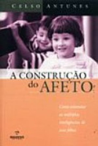 A constru��o do afeto
