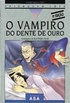 O Vampiro do Dente de Ouro