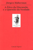 �tica da Discuss�o e a Quest�o da Verdade
