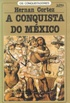 A Conquista do M�xico