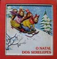 O natal dos serelepes