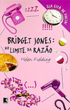 Bridget Jones: No Limite da Raz�o