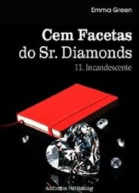 Cem Facetas do Sr.Diamonds