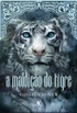 A Maldi��o do Tigre