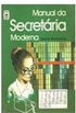 Manual da Secret�ria Moderna
