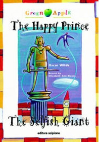 The Happy Prince / The Selfish Giant
